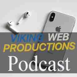 Viking web productions podcast